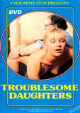 th 57951 Troublesome Daughters 123 527lo Troublesome Daughters
