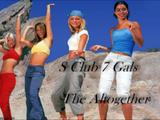 S Club 7 Gals *75th VIDEO-SPECIAL-POST* Altogether Video +4 FocusOnVids[Made by F.R]+Caps+2BonusVids